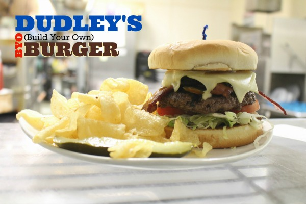 Dudley's Build Your Own Burger!